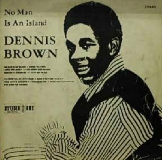 dennis brown No Man Is An Island 2