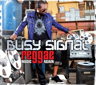 Busy Signal - Reggae Music Again - Artwork