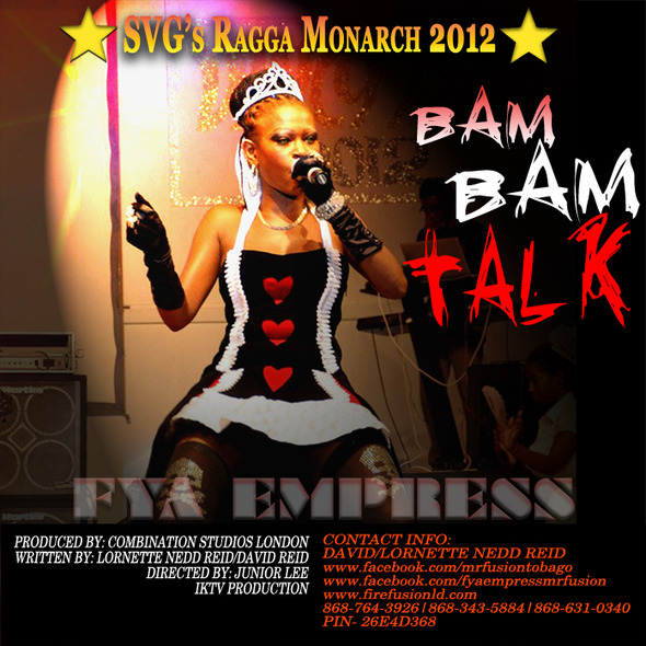 VINCY RAGGA MONARCH 2012  FYA EMPRESS  BAM BAM TALK