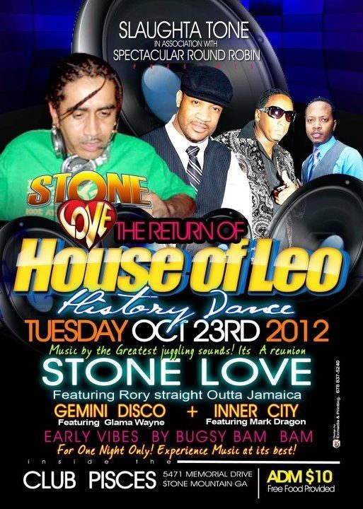 The Return of House of Leo with Stone Love