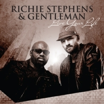 Richie Stephens & Gentleman - Live Your Life - Artwork