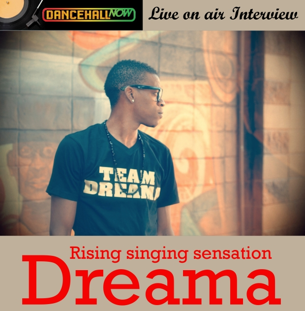Dancehall Now Episode 60 - Dreama Interview