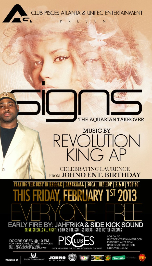 Access Granted - SIGNS - Aquarian Takeover Edition w/Revolution & King AP This Friday, Feb. 1st @ Club Pisces. EVERYONE FREE ALL NITE!!!