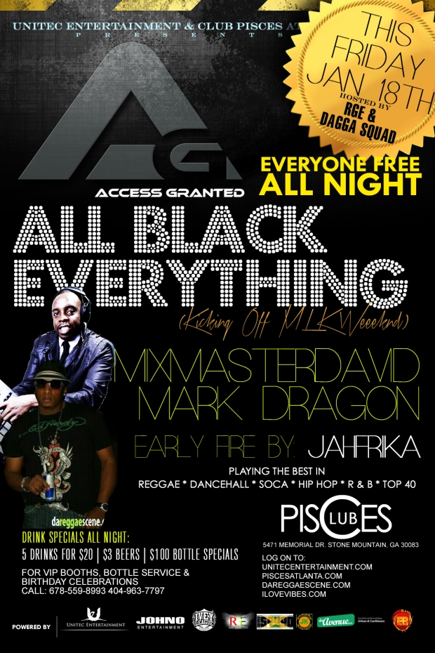 Everyone Free All Night for Access Granted All Black Everything