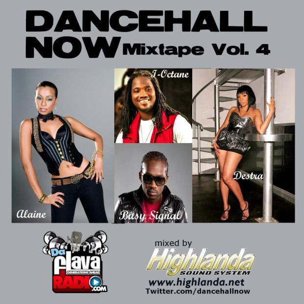 Dancehall Now Mixtape Volume 4
