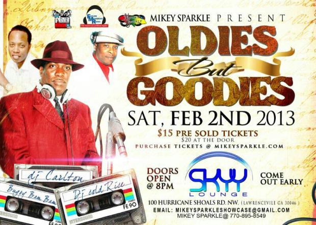 Mikey Sparkle presents OLDIES BUT GOODIES with DJ CARLTON  also featuring  BUGSY BAM BAM and DJ COLD RICE