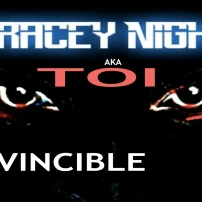 Tracey Night Invincible