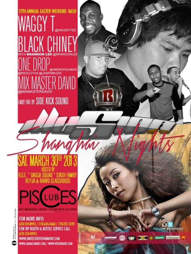-ILLUSION - The 12th Annual Easter Weekend Bash - Shanghai Nights Edition w/Waggy T l Black Chiney w/Brandon Lee l Mix Master David & One Drop, Sat. March 30th @ Club Pisces.