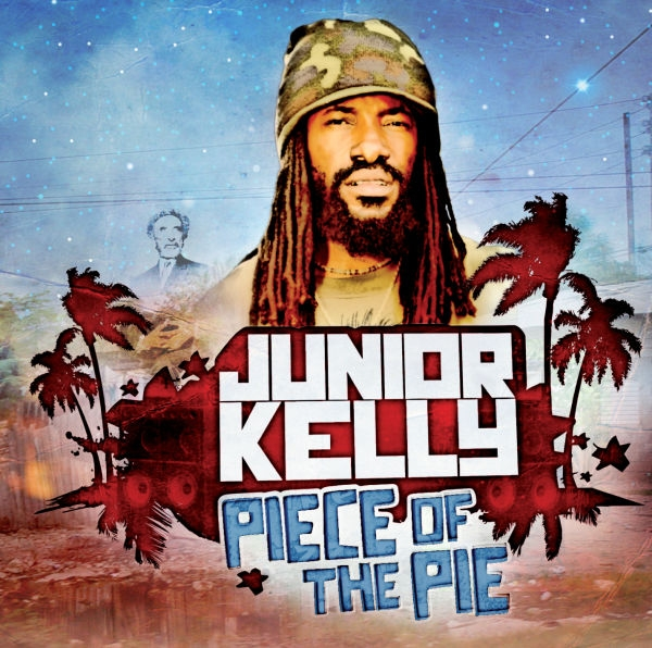 Junior Kelly - Piece Of The Pie - Artwork