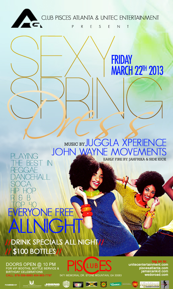 Access Granted - Sexy Spring Dress Edition w/Juggla & John Wayne Next Friday, March 22nd @ Club Pisces. FREE ENTRY ALL NITE