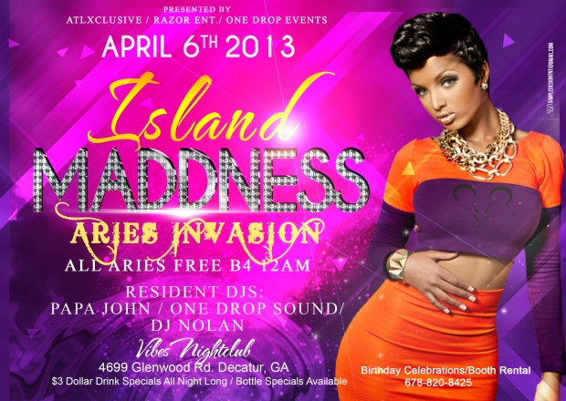 ISLAND MADNESS ARIES INVASION Vibes Nite Club