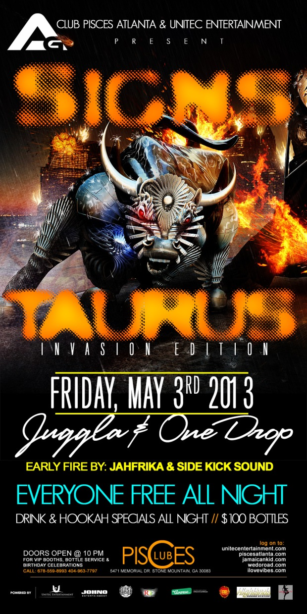 The Taurus Invasion - Access Granted 'Signs' Edition with Juggla and One Drop