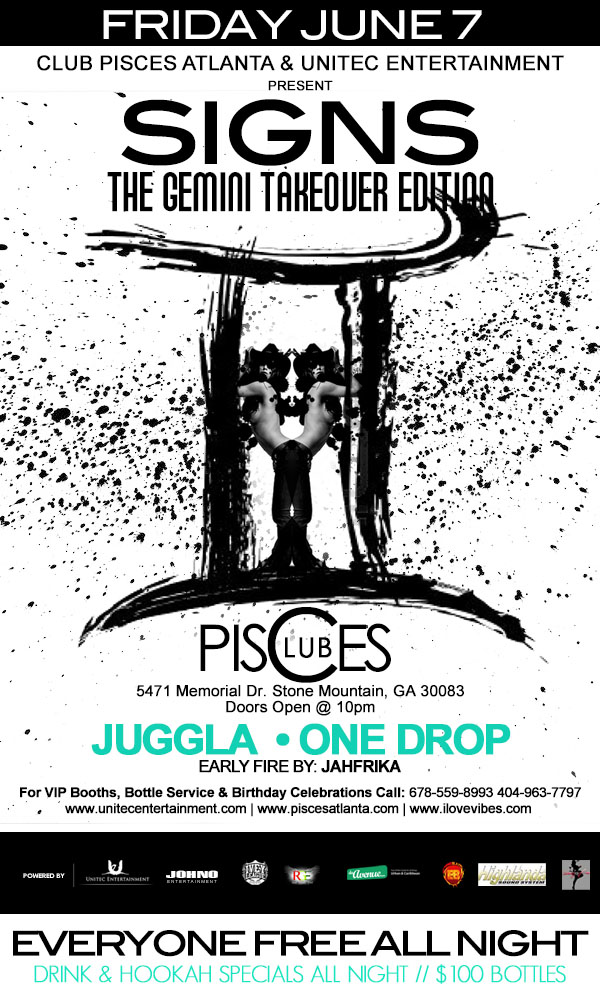 Access Granted - SIGNS - Gemini Takeover Edition. Music by: Juggla & One Drop This Friday, June 7th @ Club Pisces. FREE ENTRY ALL NITE!!