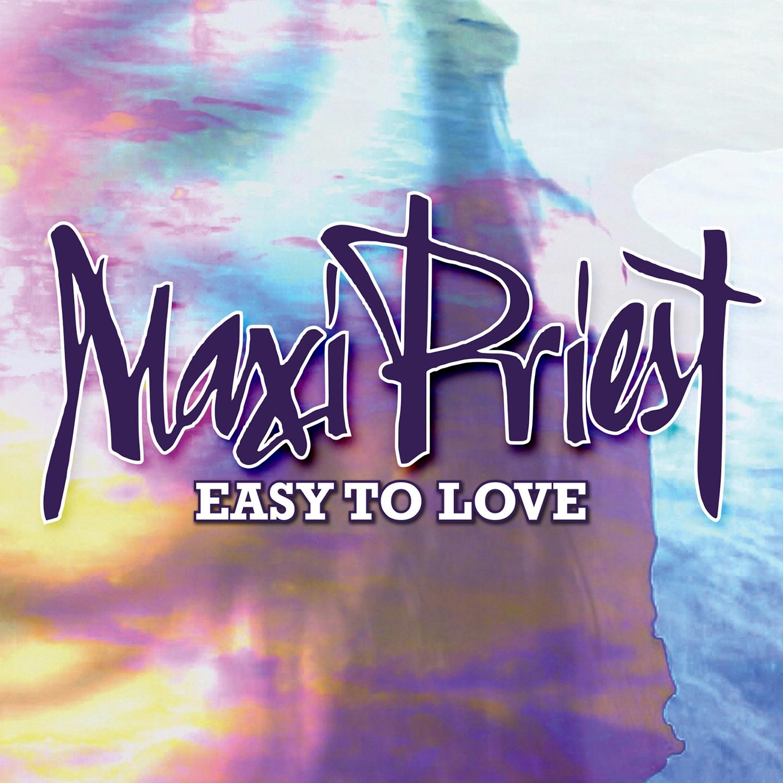 Maxi Priest - Easy To Love - Artwork