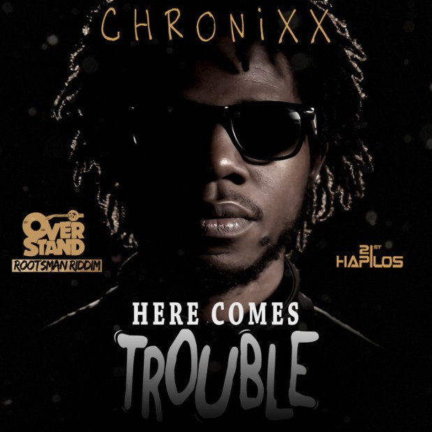 Chronixx-Here-Comes-Trouble