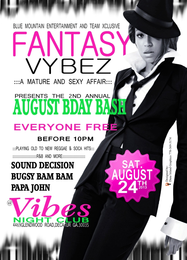 FANTASY VYBEZ AUG BDAY BASH 2013