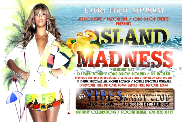 EVERY 1ST SATURDAY OF THE MONTH ISLAND MADNESS