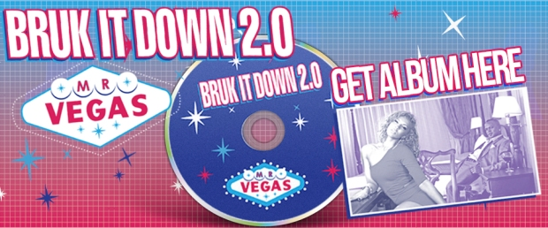 MR. VEGAS RELEASES BRUK IT DOWN 2.0