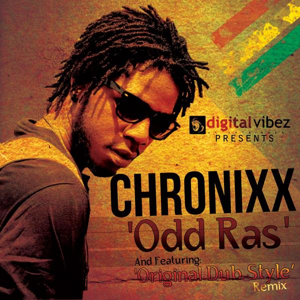 ODD RAS (NAH FOLLOW NOBODY) – CHRONIXX – DIGITAL ONE PRODUCTIONS