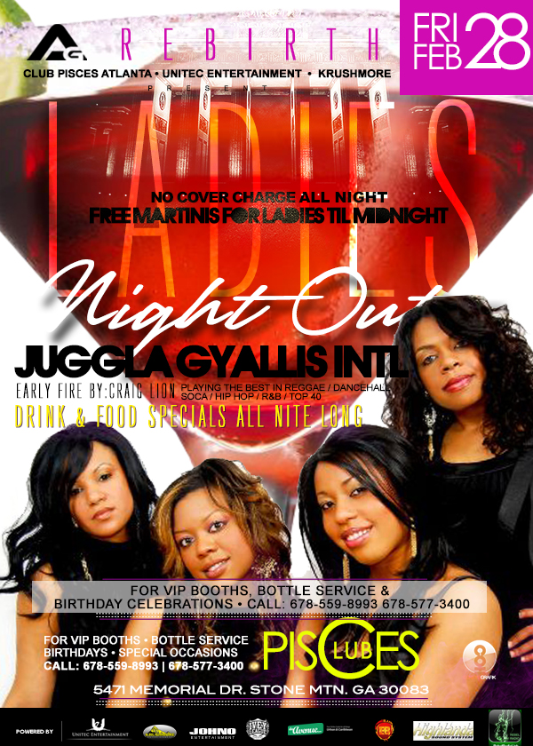 Ladies Night Out with Juggla and Gyallis Int'l - Feb 28