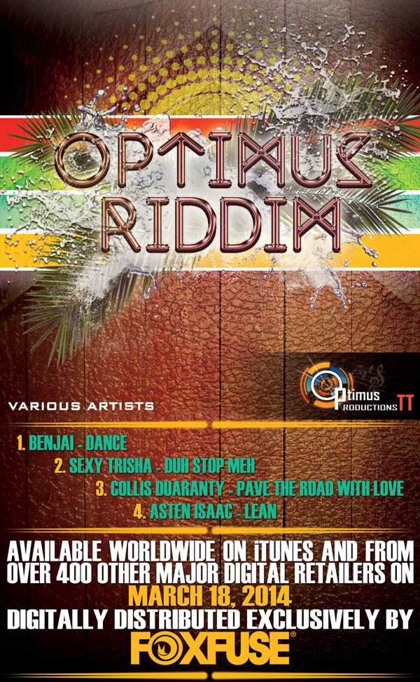 image syas: OPTIMUS PRODUCTIONS TT DROPS NEW ALBUM, OPTIMUS RIDDIM    Album Available Worldwide on March 18, 2014 from FOX FUSE