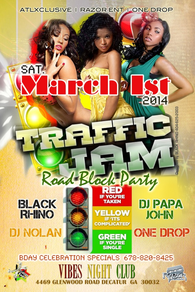 Traffic Jam Road Block Party Saturday March 1st