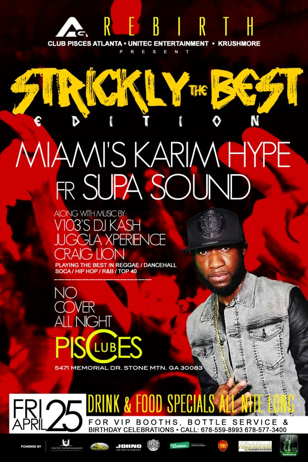 The April Edition of Strictly The Best featuring Miami's Karim Hype from Supa Sound