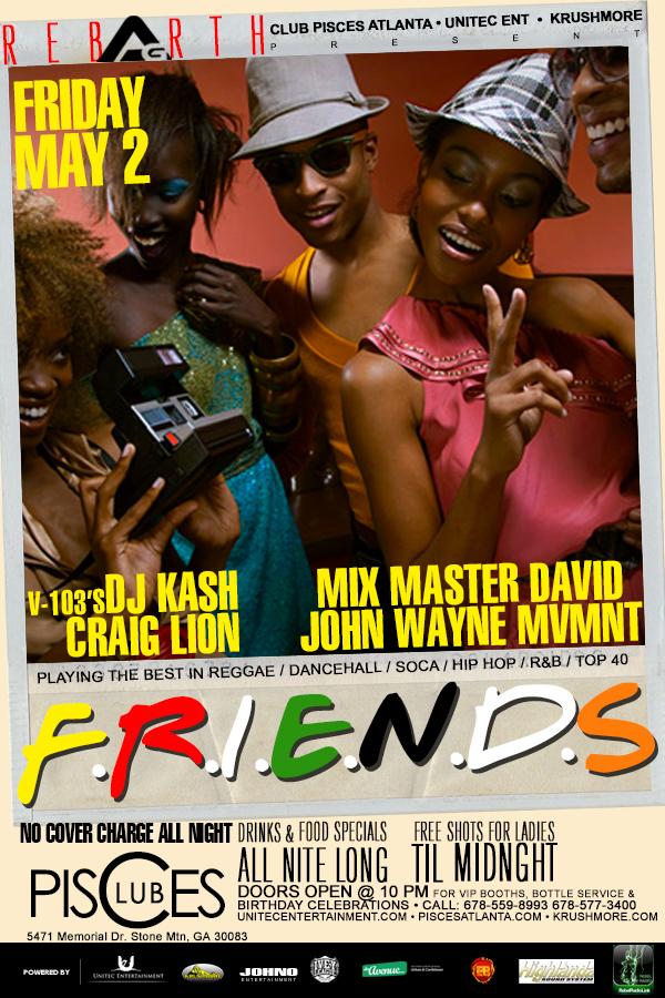 .:Access Granted:. Friends Edition Music by: V103's DJ Kash l Mix Master David l John Wayne l Craig Lion