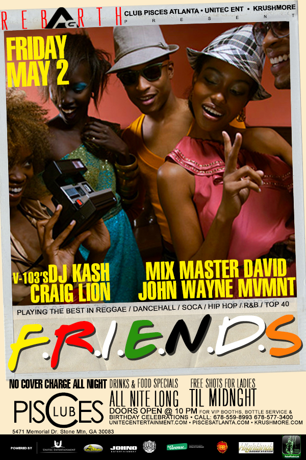 .:Access Granted:. Friends Edition Music by: V103's DJ Kash l Mix Master David l John Wayne l Craig Lion