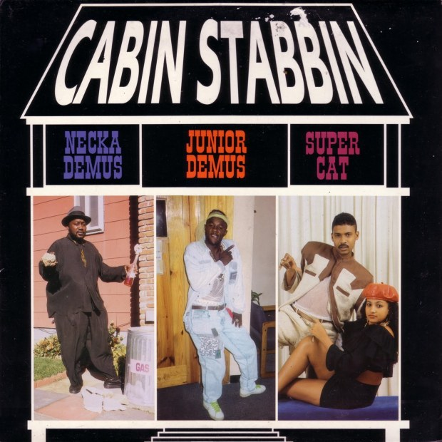Super Cat, Neckademus & Junior Demus - Cabin Stabbin - 1990