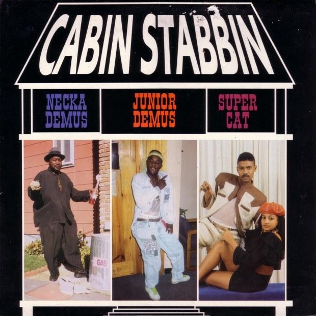 Super Cat, Neckademus & Junior Demus - Cabin Stabbin - 1990