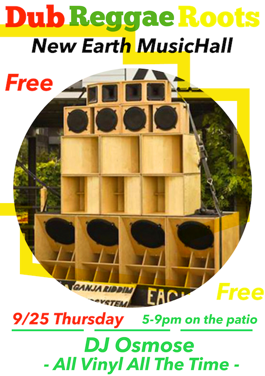 9/25 Thursday at the NU New Earth Music Hall FREE on the patio 5-9pm Come get irie and relax on one of the best patios in town.