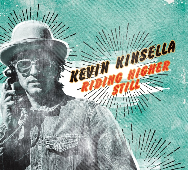 New album Kevin Kinsella 'Riding Higher Still' available October 21st 2014