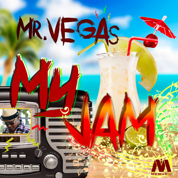"New Pop/Reggae Song & Video: Mr. Vegas - ""My Jam"" (MV Music / Mr. 305 Records)"