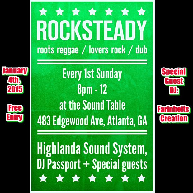Join us at the Sound Table  this Sunday January 4th for a mix of Early Reggae, Classic Dancehall hit music, Rocksteady and Ska, dub, the New reggae revival movement, roots and culture plus lovers rock Music by: Farinheits Creation, DJ Passport of The Honorary Citizen and Highlanda Sound System from 8pm - Midnight.Join us at the Sound Table  this Sunday January 4th for a mix of Early Reggae, Classic Dancehall hit music, Rocksteady and Ska, dub, the New reggae revival movement, roots and culture plus lovers rock Music by: Farinheits Creation, DJ Passport of The Honorary Citizen and Highlanda Sound System from 8pm - Midnight.