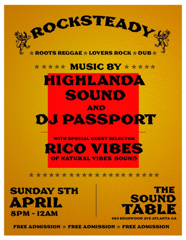 Atlanta's longest running monthly roots reggae event continues to build as we move towards Spring.   Be there Sunday April 5th as veteran selector RicoVibes Natural Vibes of Da Flava Radio Dot Com returns to the Sound Table for a special Classic Reggae set alongside Highlanda Sound System and DJ Passport.   Doors open at 7pm, music turns up at 8pm, and admission is complimentary all night. Early arrival as always is strongly suggested.   Enjoy!!!