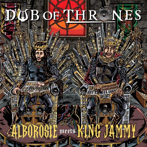 Alborosie Meets King Jammy - Dub Of Thrones - Artwork