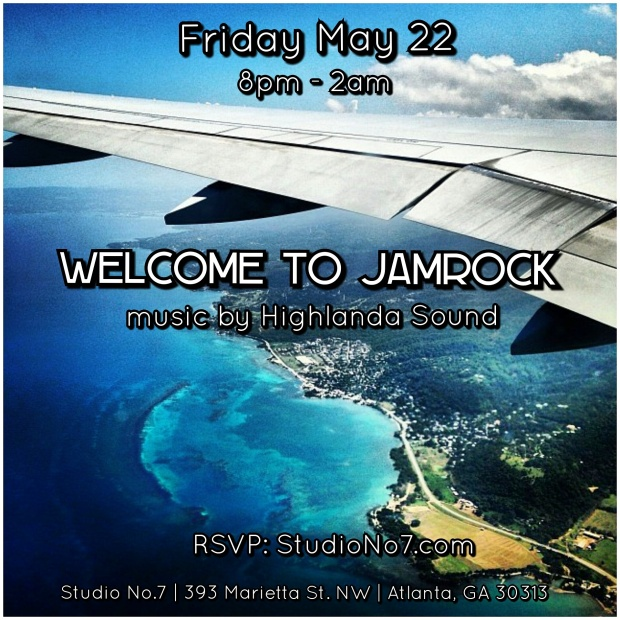 "Escape to Studio No. 7 | Bar + Lounge where its destination JAMAICA.  ""Welcome to Jamrock"" will feature Kahlil Wonda of Highlanda Sound System at the musical control tower taking you on a tour of Jamaica's finest export #Reggae.  FRIDAY, MAY 22 (MEMORIAL WEEKEND) 8PM TO 2AM RSVP: http://www.studiono7.com/"