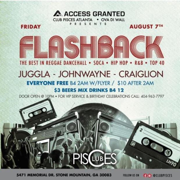 Juggla, John Wayne, and Craig Lion at Club Pisces for the Flashback Edition of Access Granted