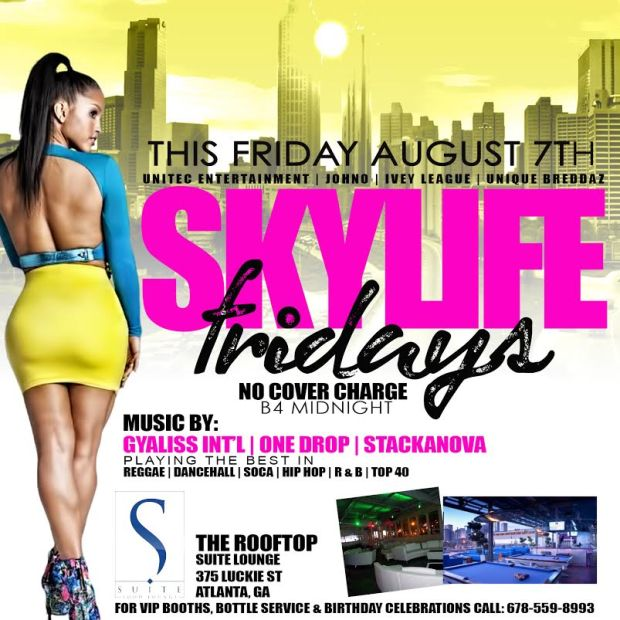 Skylife Fridays  brought to you by Unitec Ent.