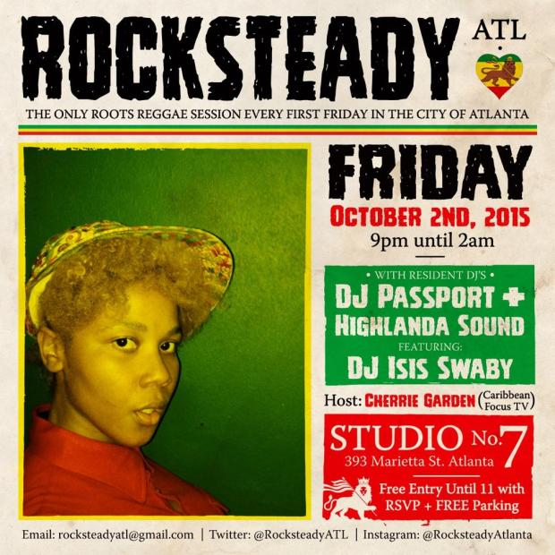 RSVP for parking pass and free admission until 11pm (rocksteadyatl @gmail.com) #RocksteadyATL 10.2 @S7ATL