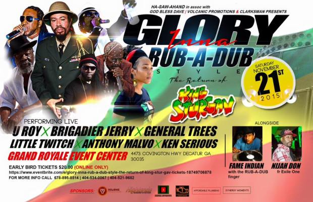 Glory Inna Rub-A-Dub Style: King Stur Gav in ATL November 21st
