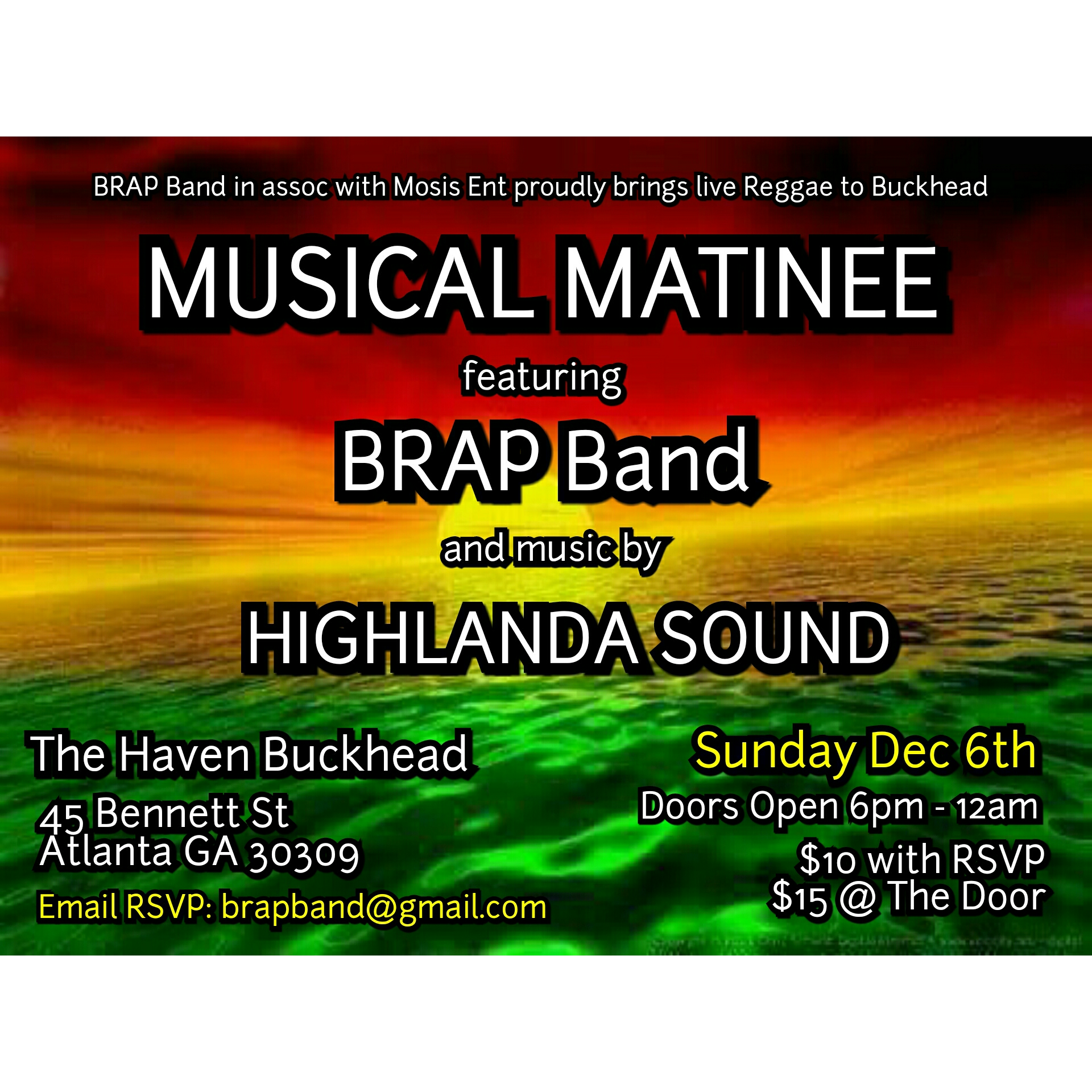 Musical Matinee at The Haven Buckhead with BRAP BAND and Highlanda Sound on Sunday December 6th from 6pm-12am.
