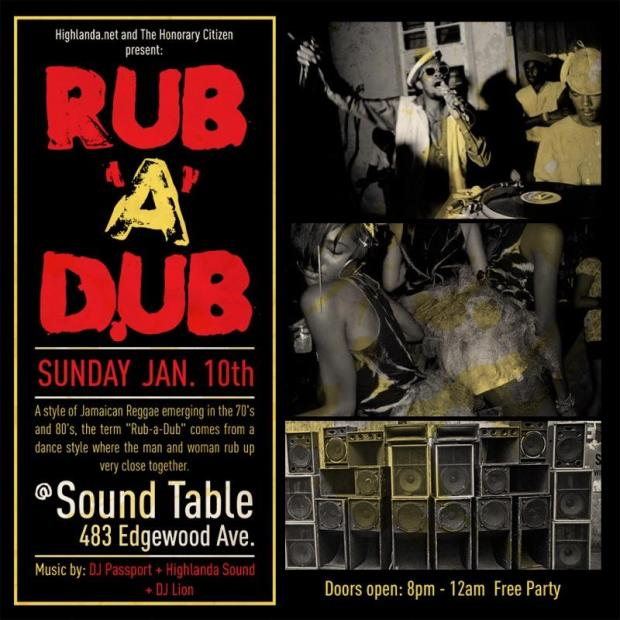 Nothing but Good Vibes Sunday, January 10, 2016at 8 PM - 12 AM Roots, Dub, Lovers Rock, 70s, 80s, and 90s reggae dancehall music. With Highlanda Sound System and DJ Passport. No Cover!!!!!