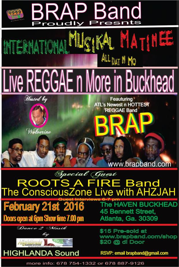 LIve REAL Reggae comes to Buckhead MUSICAL MATINEE AT THE HAVEN IN BUCKHEAD WITH BRAP BAND AND HIGHLANDA SOUND Info/RSVP: BRAPBand@gmail.com