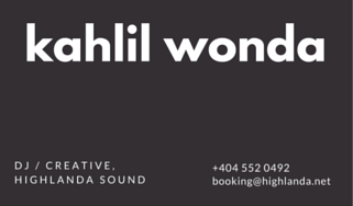 Highlanda Sound featuring Kahlil Wonda press kit 2017.