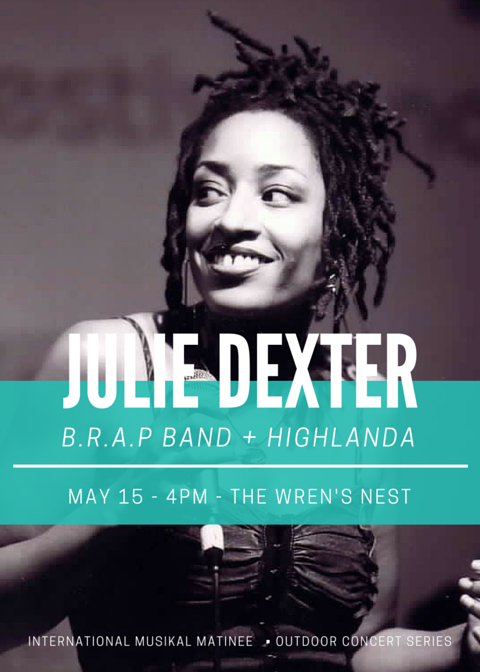 International Musikal Matinee family friendly outdoor concert series featuring uplifting, healing, conscious music with performances by: @juliedexter @brapband and #HighlandaSound.  Saturday May 15th @wrensnestatl.  Gates open 4pm, showtime 6pm.  $8 in advance, $10 @ the gate. (children under 12 FREE)   Brought to you by Sarynity-Khai along with RBG Alliance