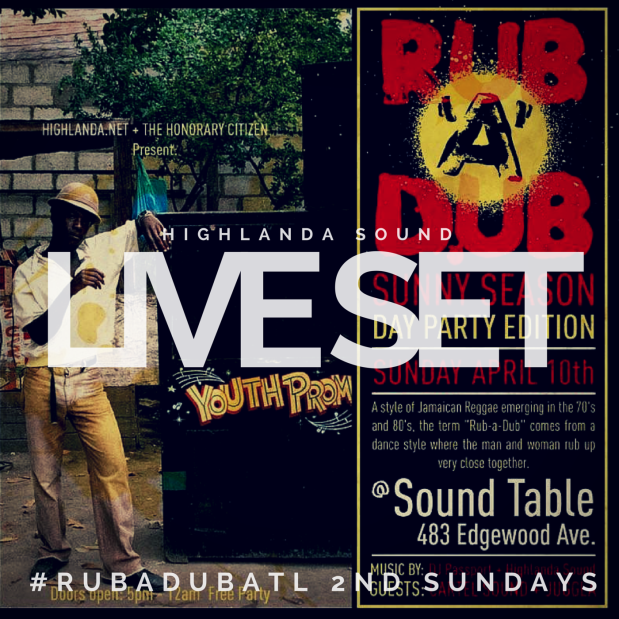 Rub-A-Dub feat. Highlanda Sound - 4.10.16