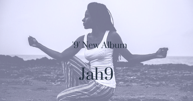 The 9 album from jah9