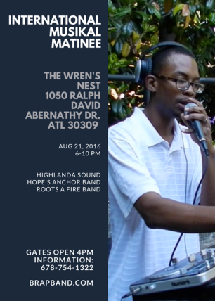 Sunday August 21st at The Wren's Nest. Gates open 4pm, showtime 6pm. $10 in advance, $13 @ the gate. (children under 12 FREE) Brought to you by Sarynity-Khai along with RBG Alliance